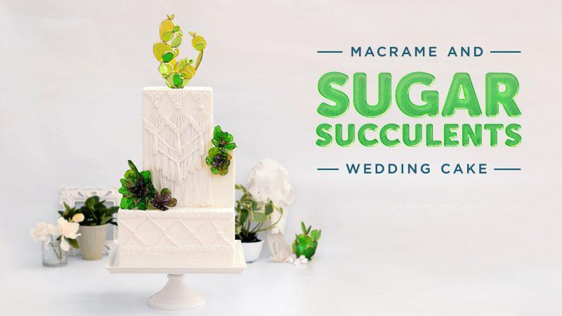 Macrame and Sugar Succulents Wedding Cake